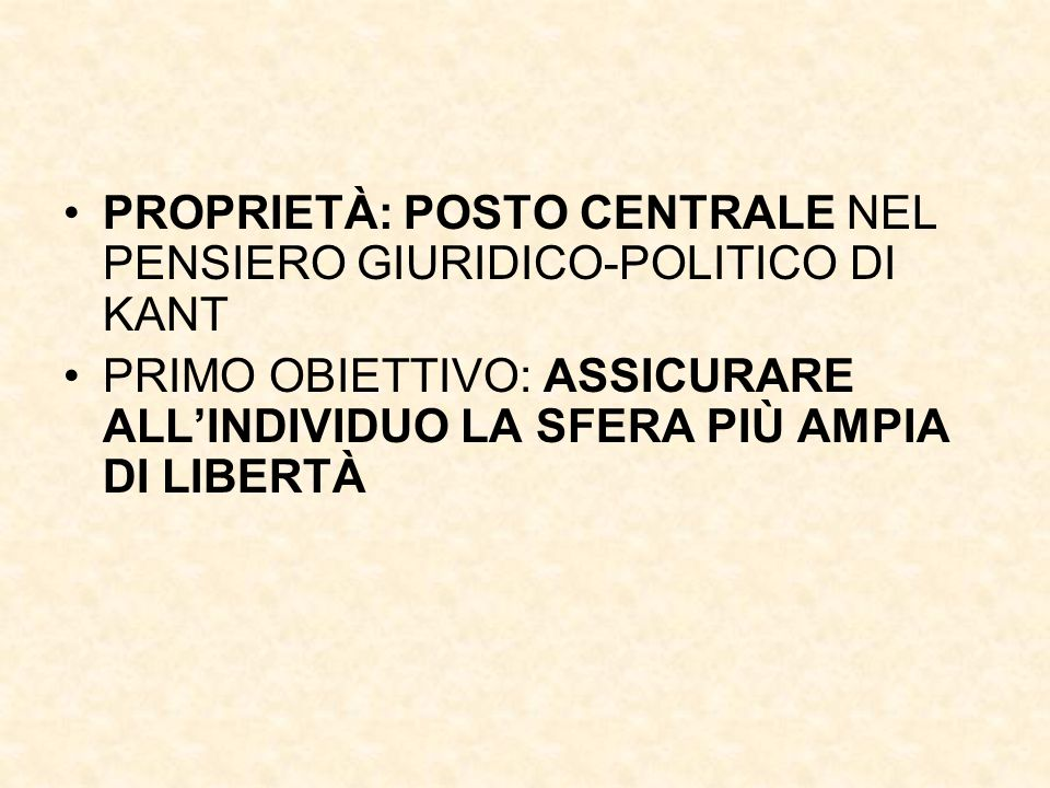 PROPRIETÀ: POSTO CENTRALE NEL PENSIERO GIURIDICO-POLITICO DI KANT