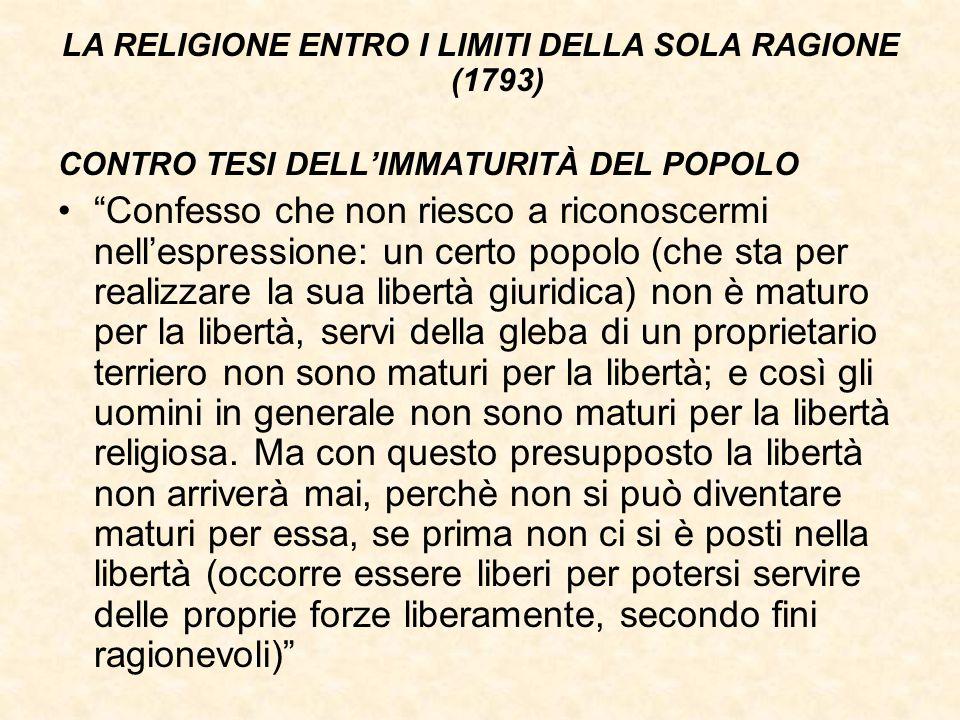 LA RELIGIONE ENTRO I LIMITI DELLA SOLA RAGIONE (1793)