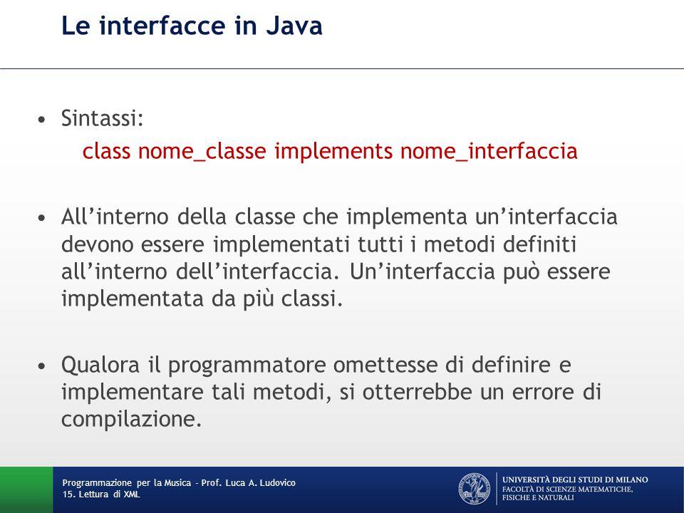 class nome_classe implements nome_interfaccia