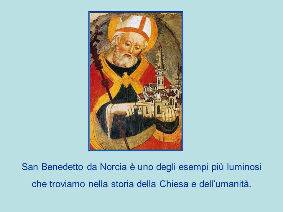 San Benedetto da Norcia è uno degli esempi più luminosi