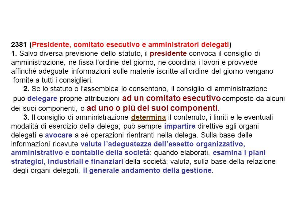 2381 (Presidente, comitato esecutivo e amministratori delegati) 1