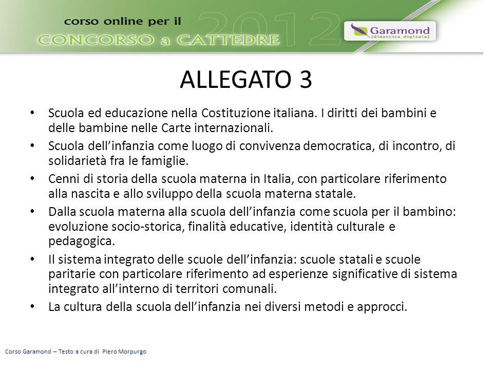 ALLEGATO 3 Scuola ed educazione nella Costituzione italiana. I diritti dei bambini e delle bambine nelle Carte internazionali.