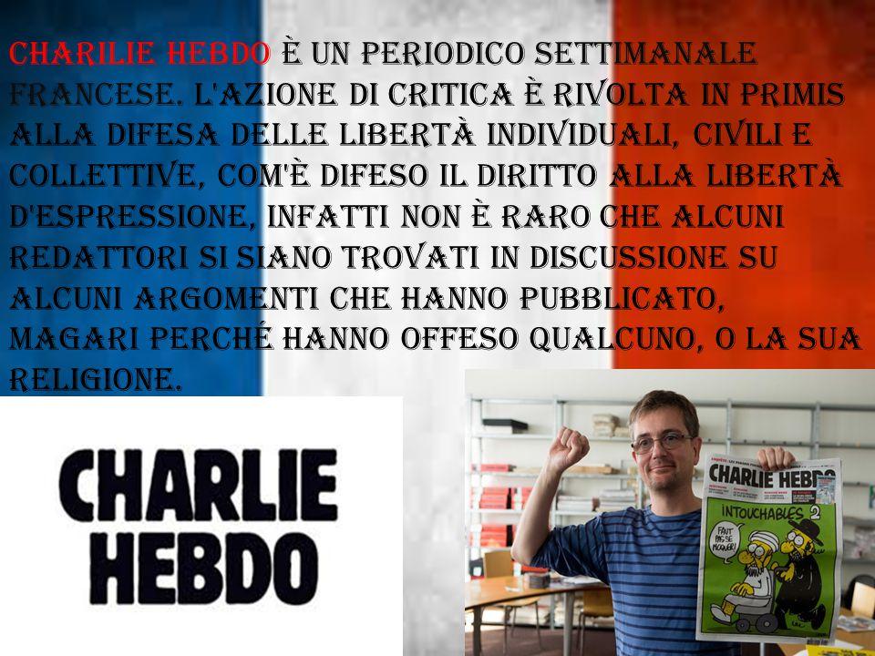 CHARILIE HEBDO è un periodico settimanale Francese