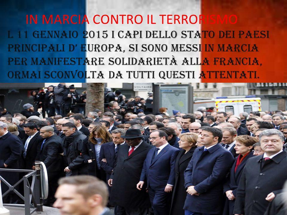 IN MARCIA CONTRO IL TERRORISMO