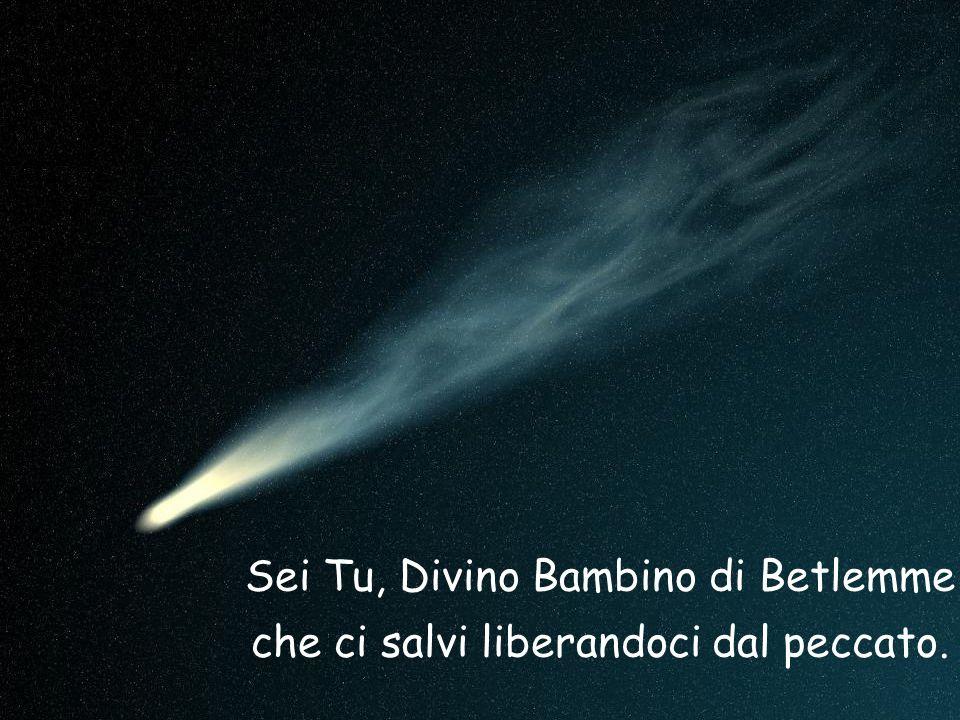 Sei Tu, Divino Bambino di Betlemme