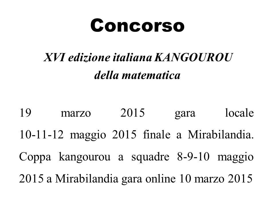 XVI edizione italiana KANGOUROU della matematica