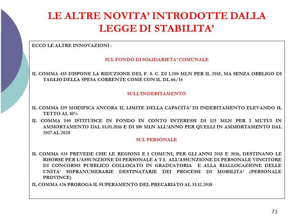 LE ALTRE NOVITA' INTRODOTTE DALLA LEGGE DI STABILITA'