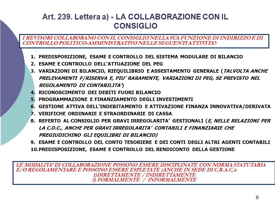 Art. 239. Lettera a) - LA COLLABORAZIONE CON IL CONSIGLIO