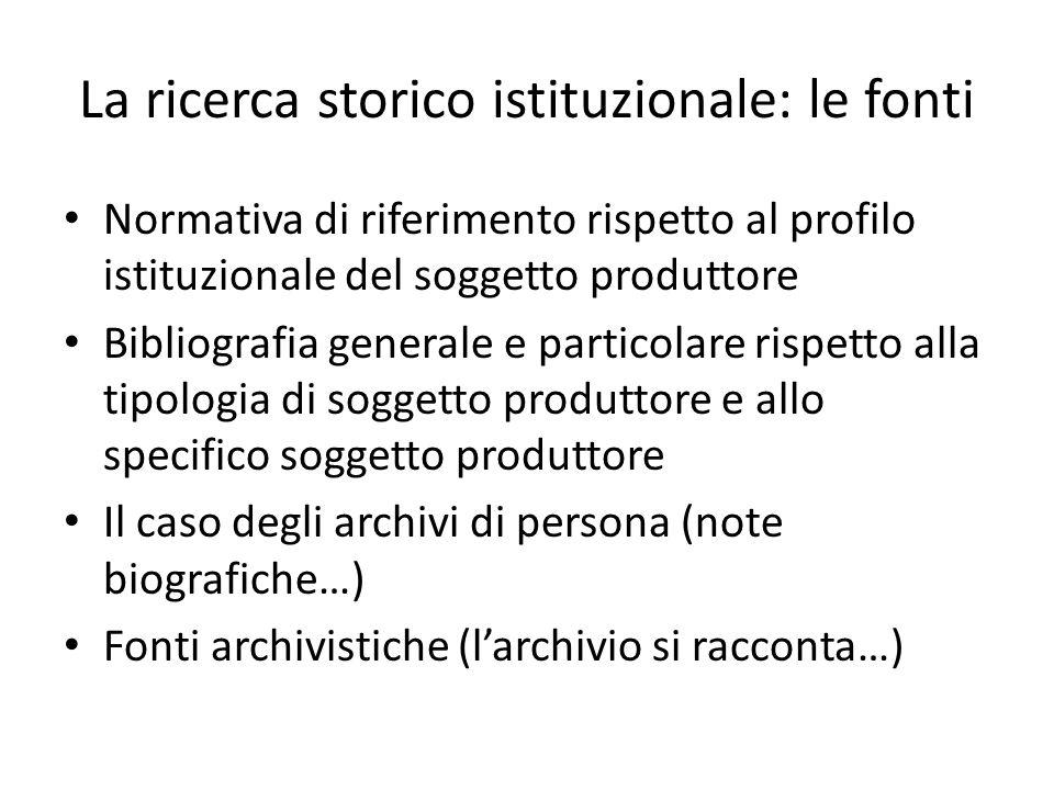 La ricerca storico istituzionale: le fonti