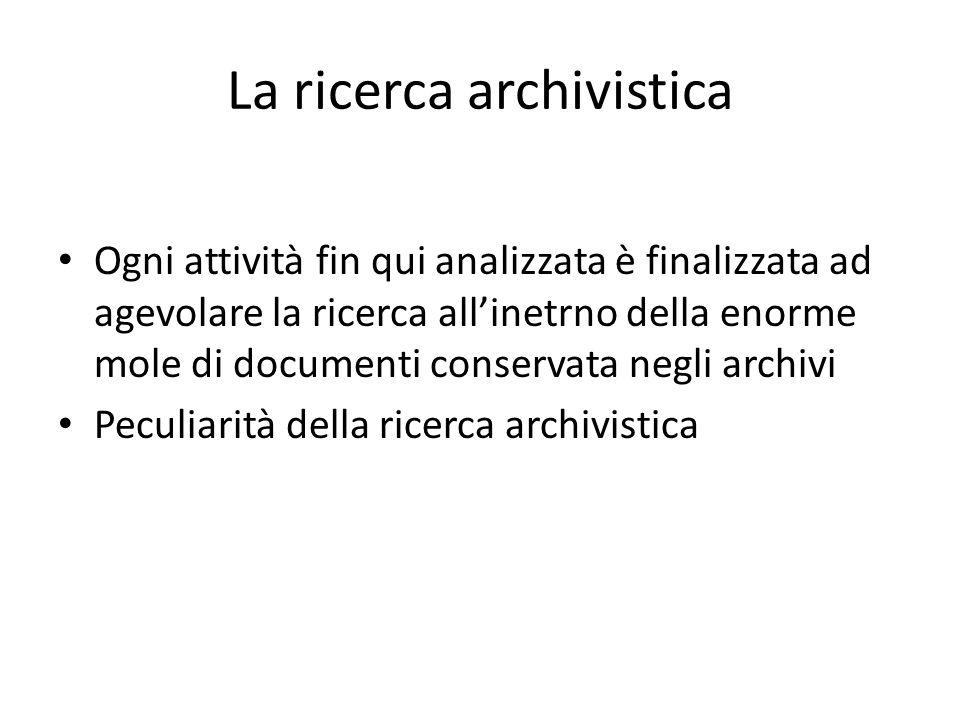 La ricerca archivistica