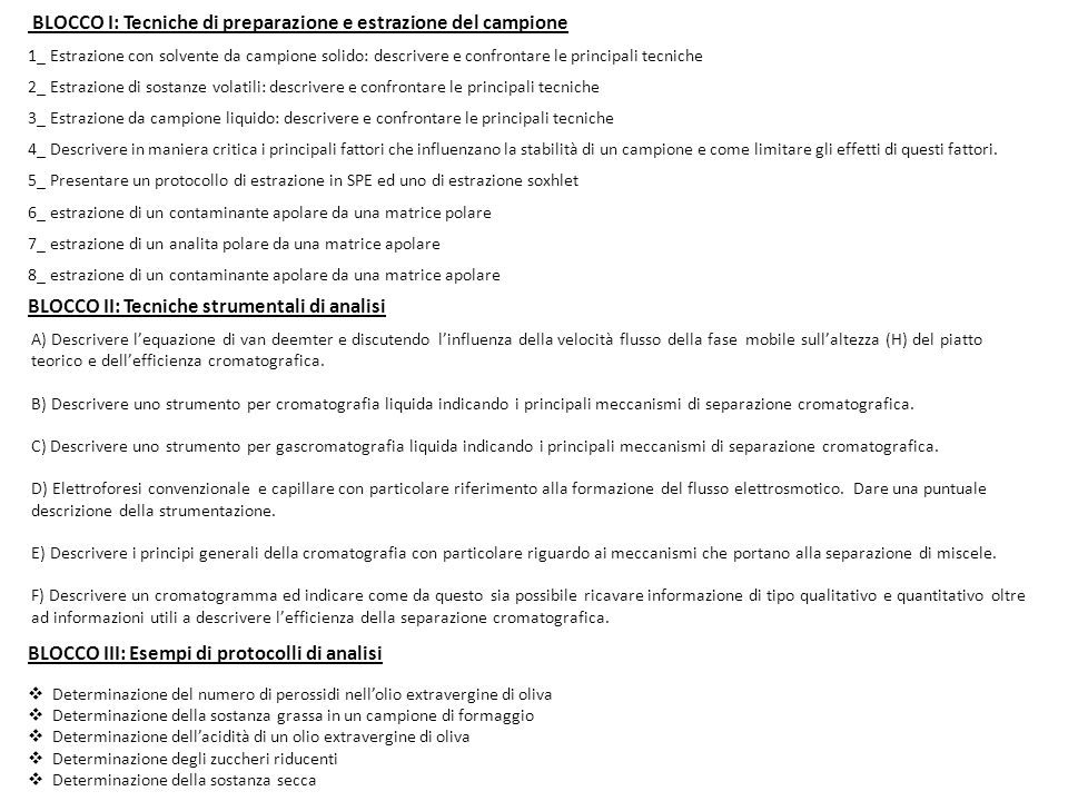 BLOCCO I: Tecniche di preparazione e estrazione del campione