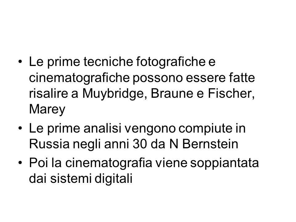 Le prime tecniche fotografiche e cinematografiche possono essere fatte risalire a Muybridge, Braune e Fischer, Marey