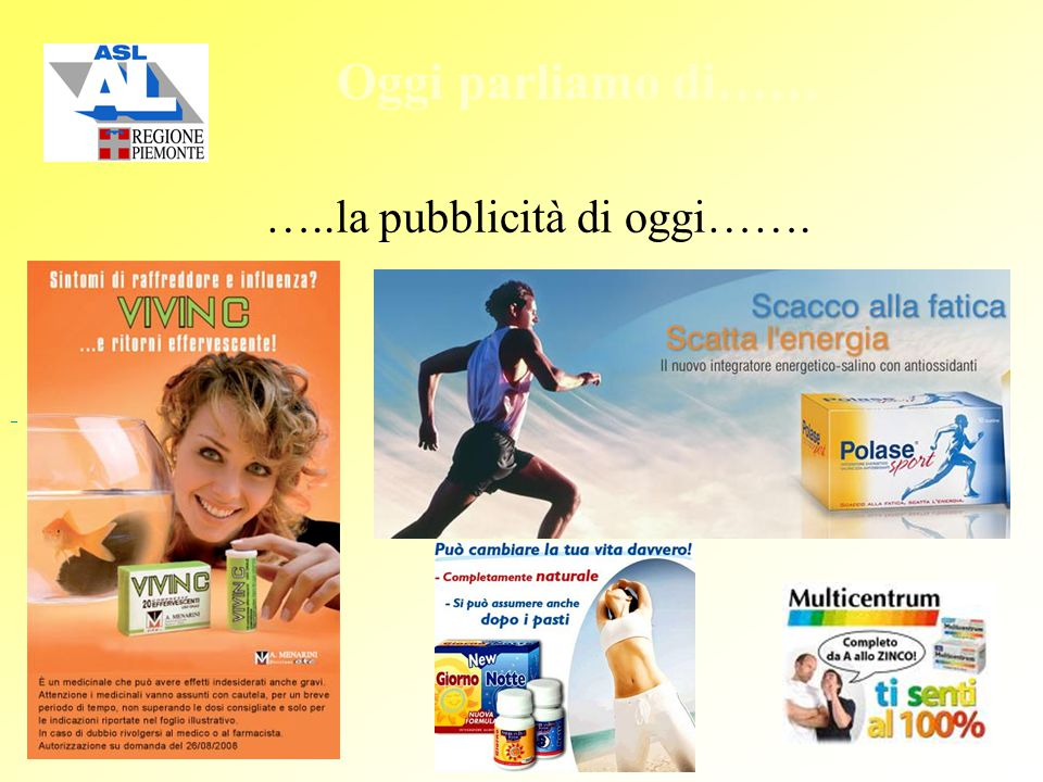 …..la pubblicità di oggi…….