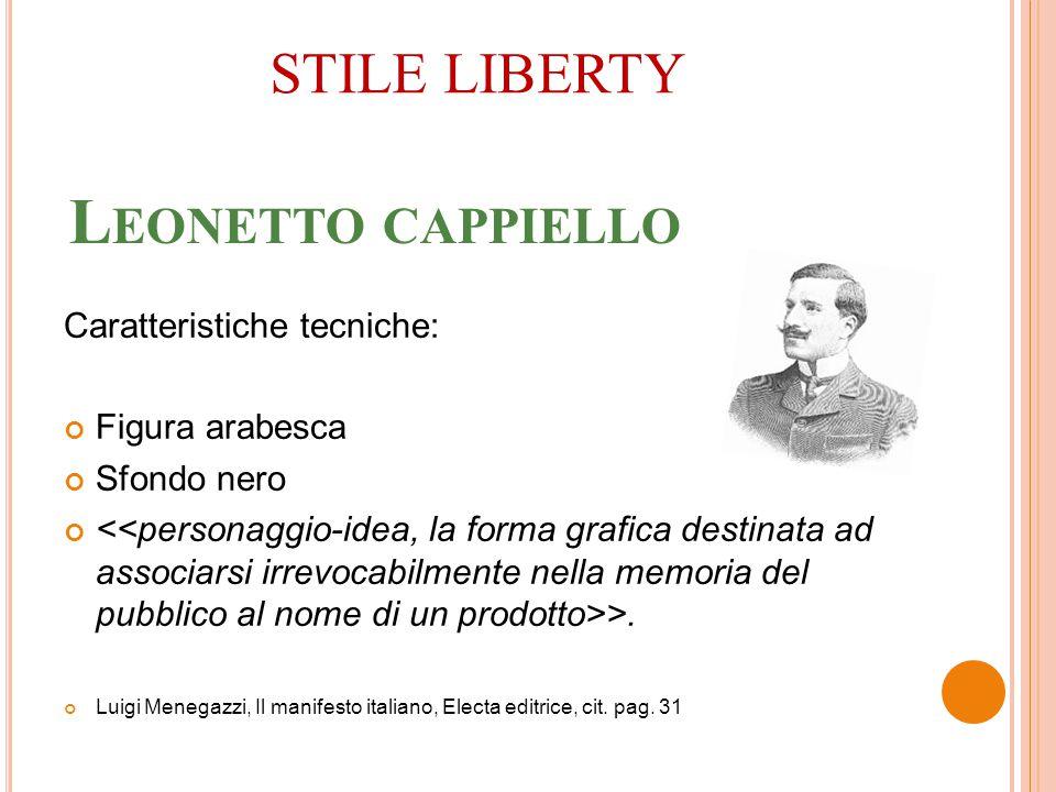 Leonetto cappiello STILE LIBERTY Caratteristiche tecniche: