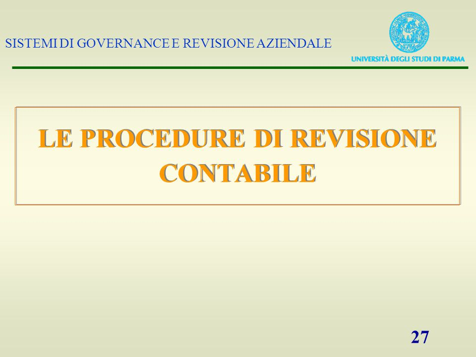 LE PROCEDURE DI REVISIONE CONTABILE