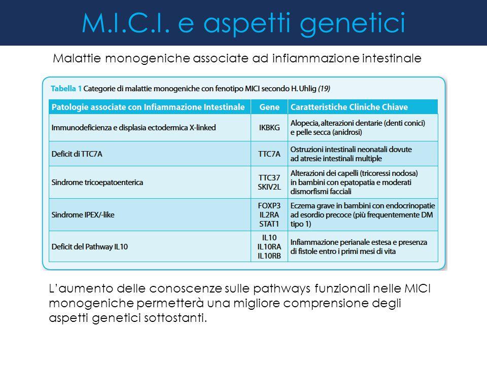 M.I.C.I. e aspetti genetici