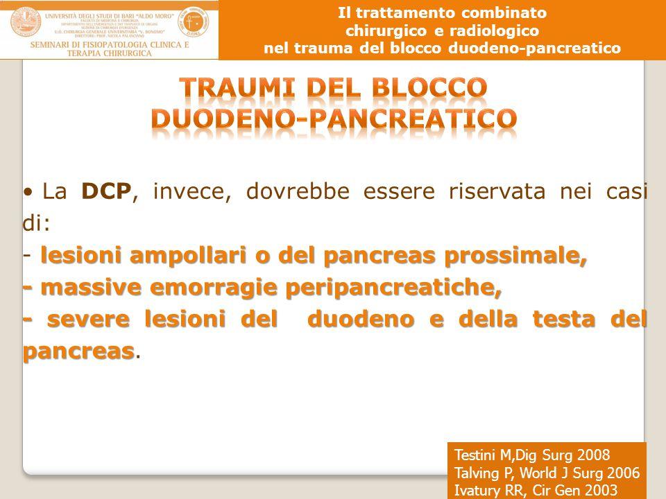 TRAUMI DEL BLOCCO DUODENO-PANCREATICO