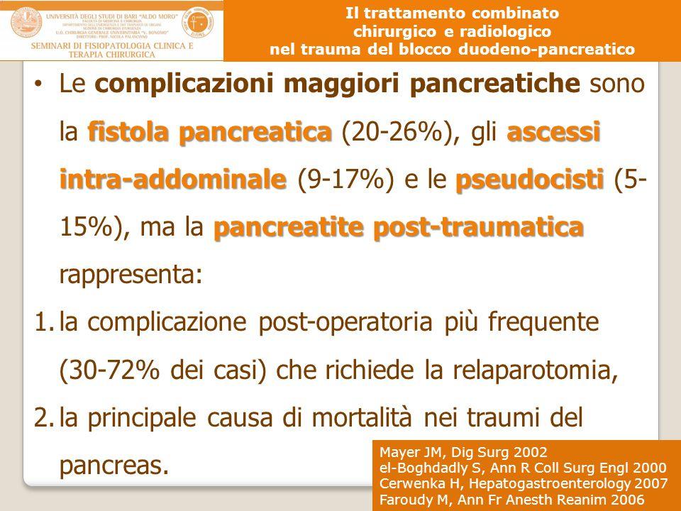 la principale causa di mortalità nei traumi del pancreas.