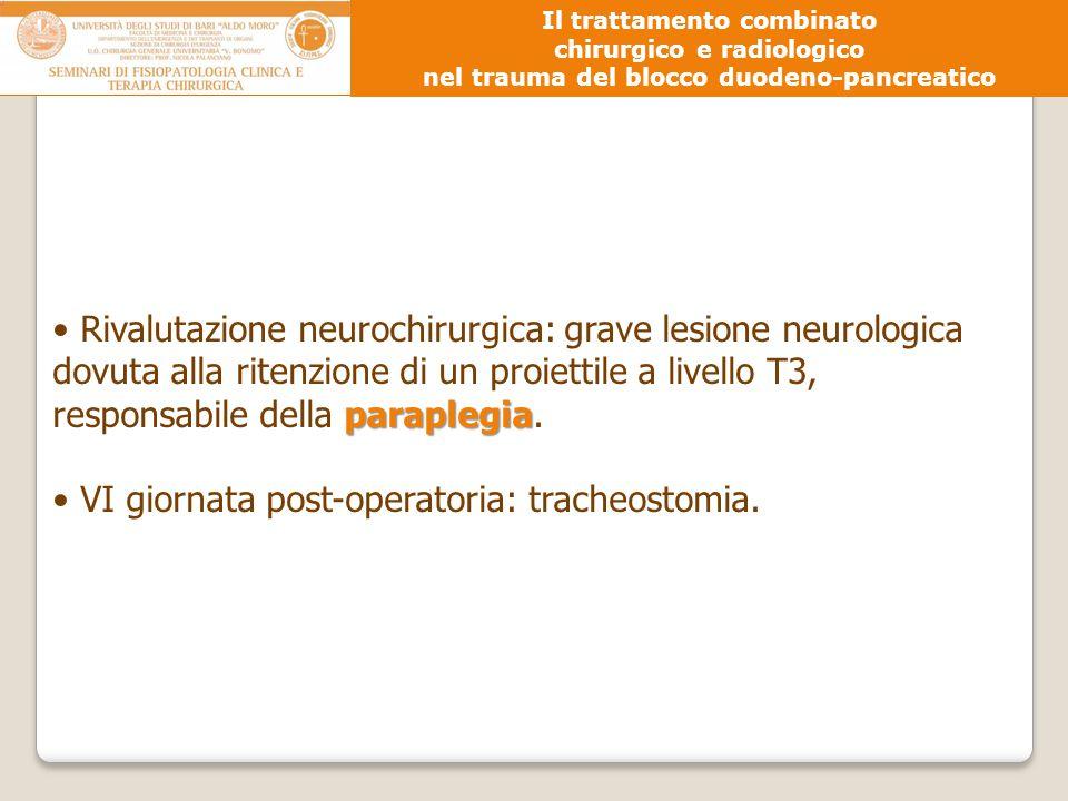 VI giornata post-operatoria: tracheostomia.