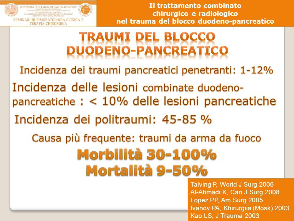 Morbilità 30-100% Mortalità 9-50%