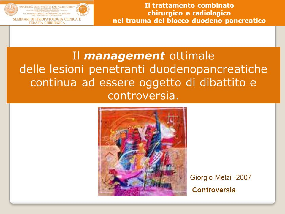 Il management ottimale delle lesioni penetranti duodenopancreatiche