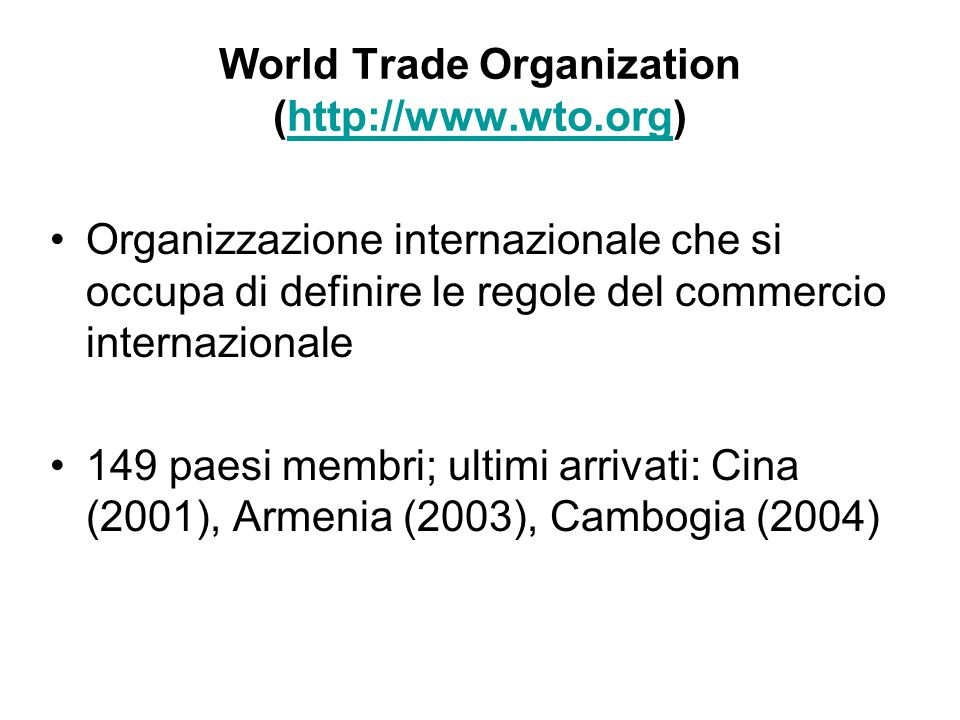World Trade Organization (http://www.wto.org)