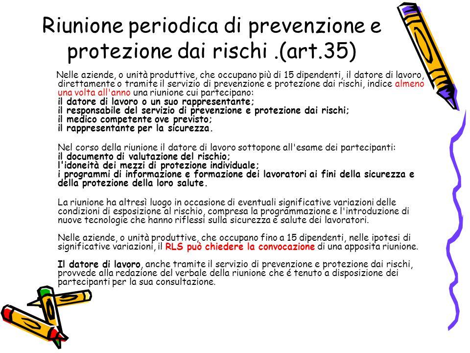 Riunione periodica di prevenzione e protezione dai rischi .(art.35)