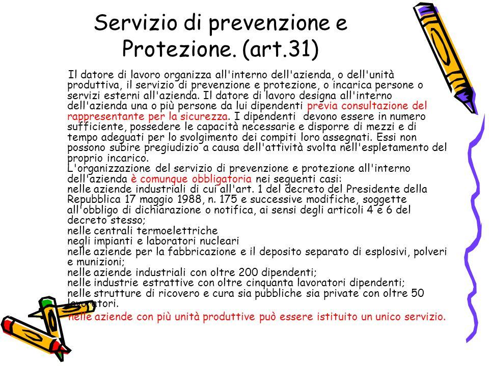 Servizio di prevenzione e Protezione. (art.31)
