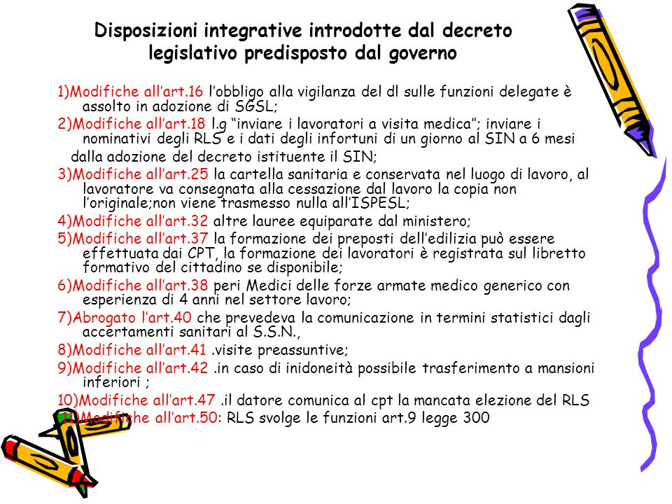 Disposizioni integrative introdotte dal decreto legislativo predisposto dal governo