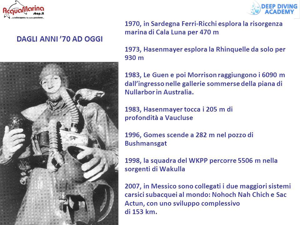 1970, in Sardegna Ferri-Ricchi esplora la risorgenza marina di Cala Luna per 470 m 1973, Hasenmayer esplora la Rhinquelle da solo per 930 m 1983, Le Guen e poi Morrison raggiungono i 6090 m dall'ingresso nelle gallerie sommerse della piana di Nullarbor in Australia. 1983, Hasenmayer tocca i 205 m di profondità a Vaucluse 1996, Gomes scende a 282 m nel pozzo di Bushmansgat 1998, la squadra del WKPP percorre 5506 m nella sorgenti di Wakulla 2007, in Messico sono collegati i due maggiori sistemi carsici subacquei al mondo: Nohoch Nah Chich e Sac Actun, con uno sviluppo complessivo di 153 km.
