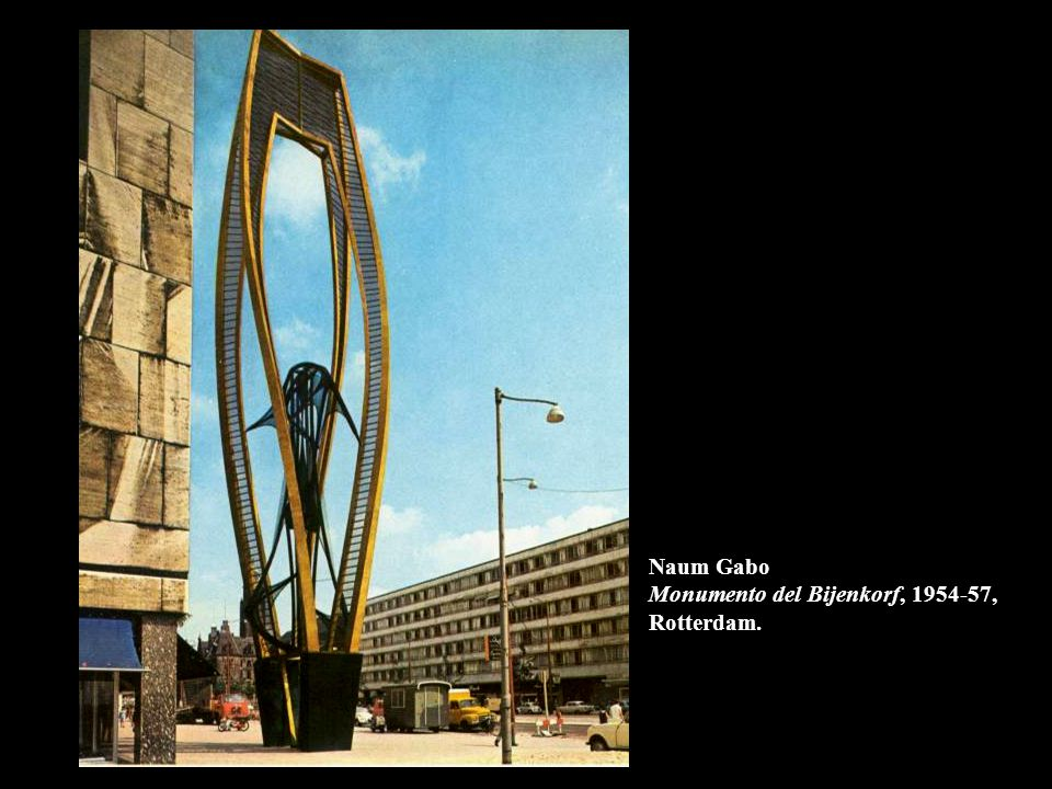 Naum Gabo Monumento del Bijenkorf, 1954-57, Rotterdam.