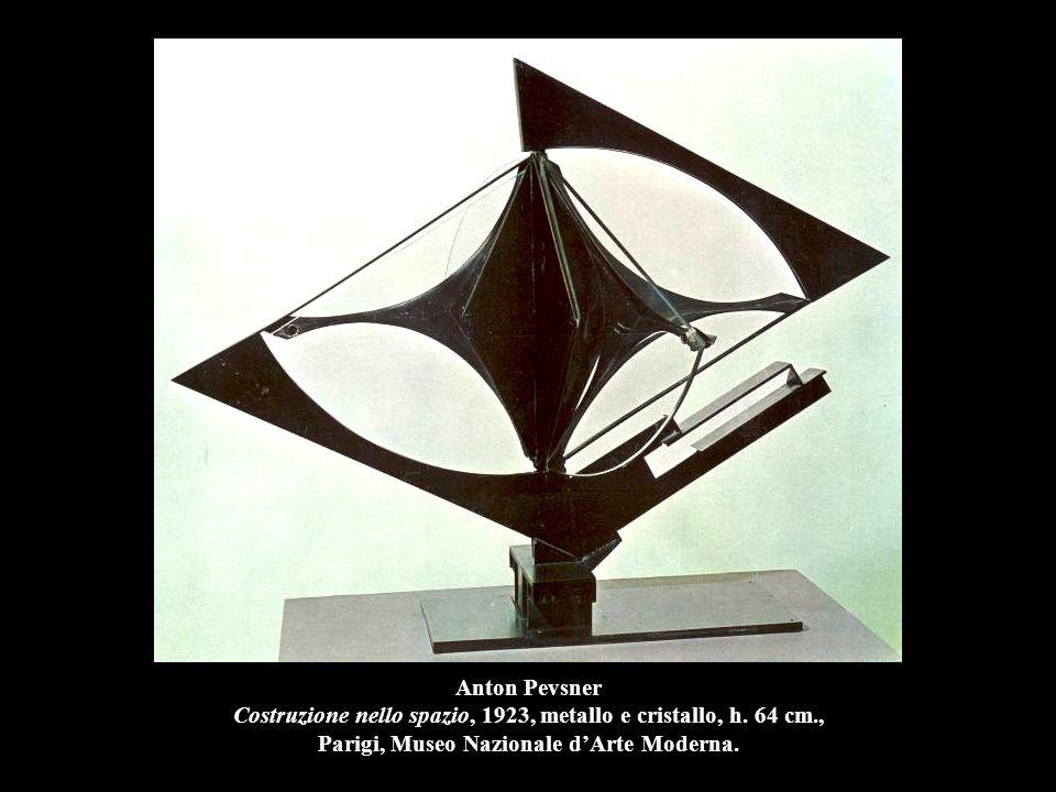 Anton Pevsner Costruzione nello spazio, 1923, metallo e cristallo, h
