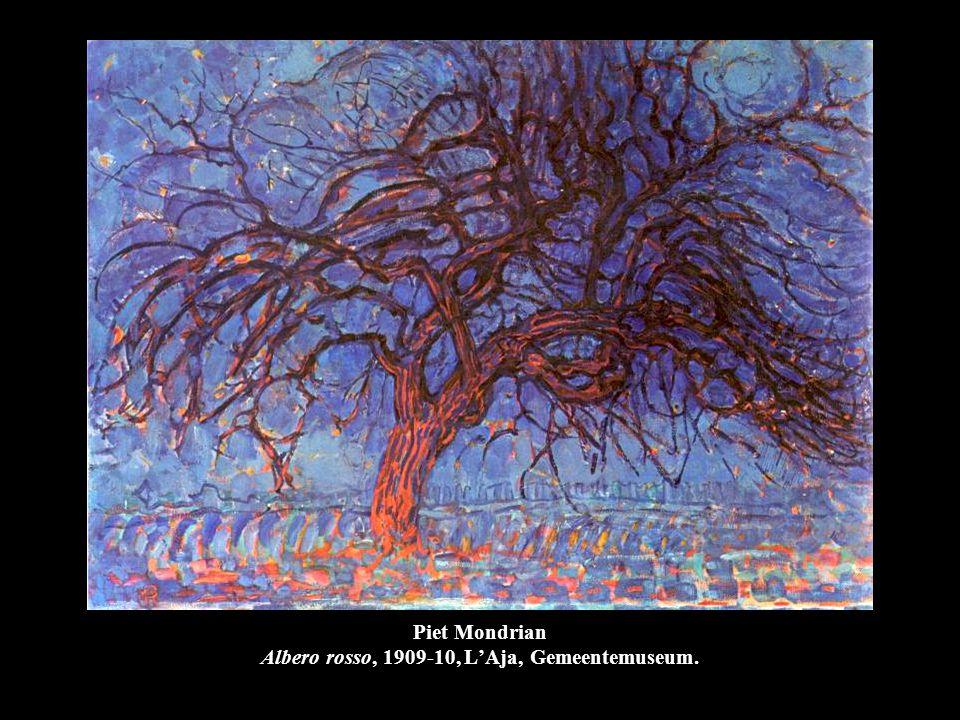 Piet Mondrian Albero rosso, 1909-10, L'Aja, Gemeentemuseum.