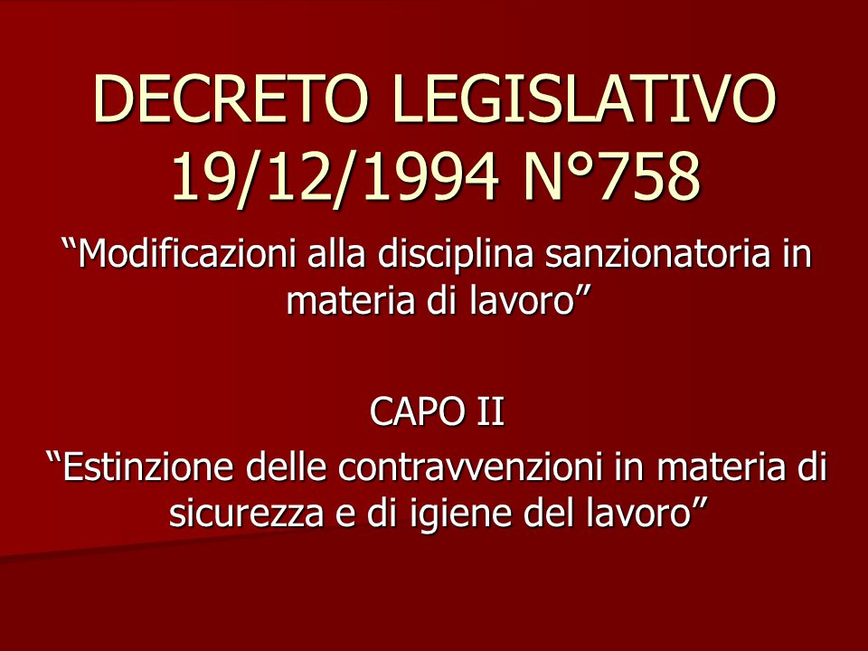 DECRETO LEGISLATIVO 19/12/1994 N°758