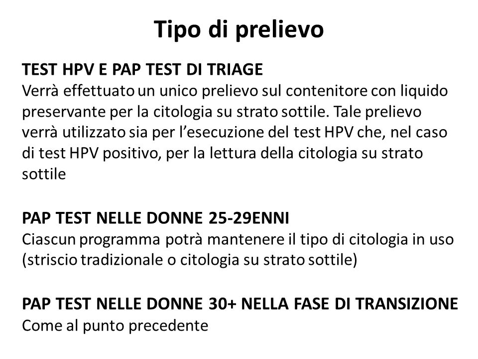 Tipo di prelievo TEST HPV E PAP TEST DI TRIAGE
