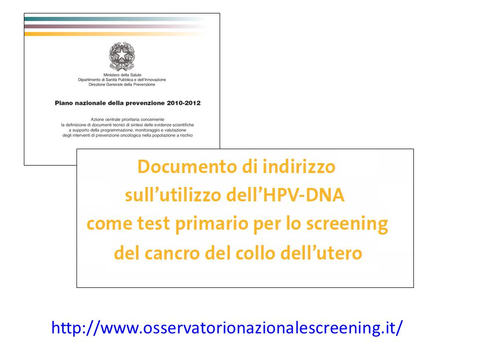 http://www.osservatorionazionalescreening.it/ 6