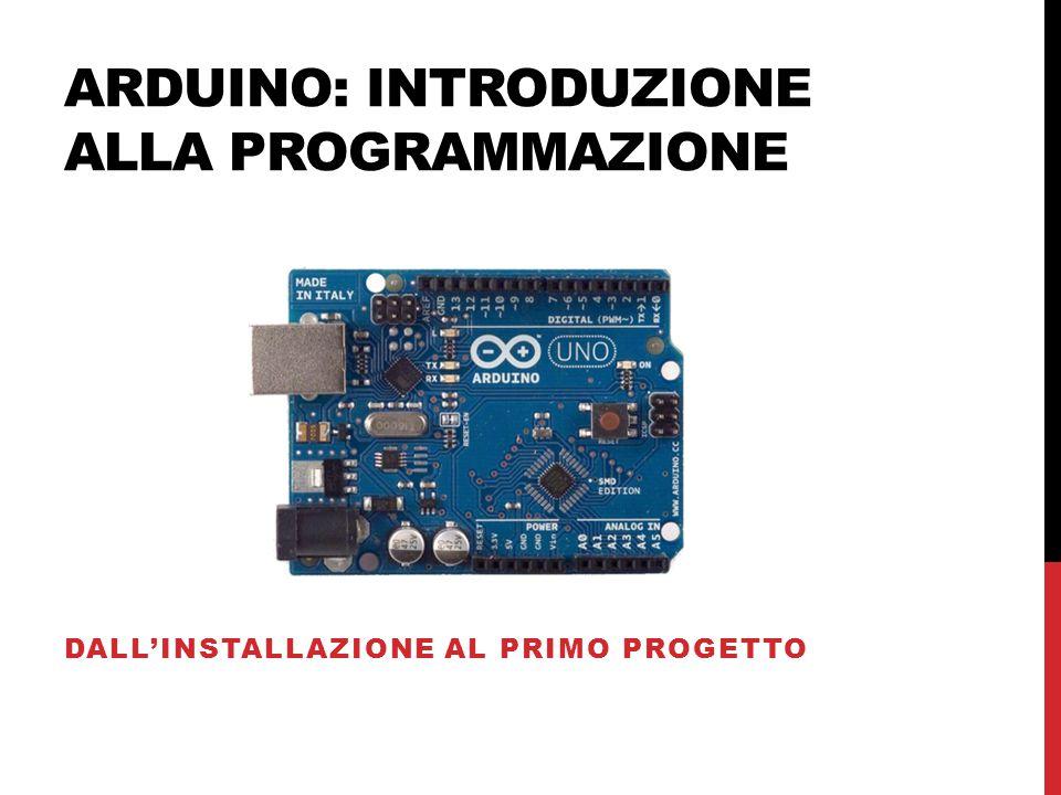 Arduino: introduzione alla programmazione