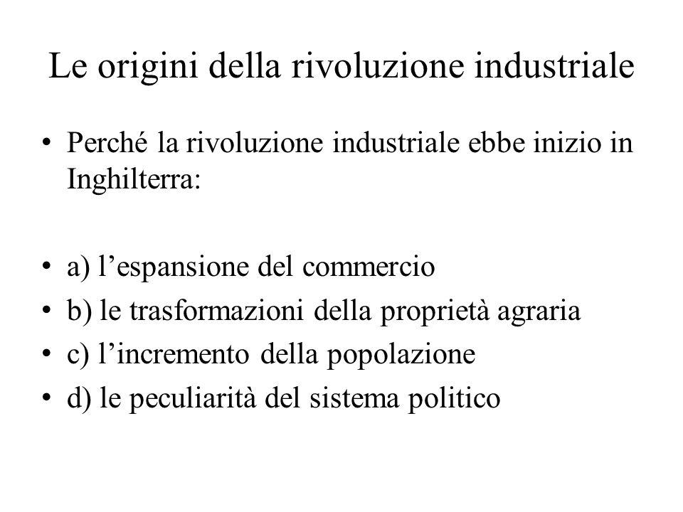 Le origini della rivoluzione industriale