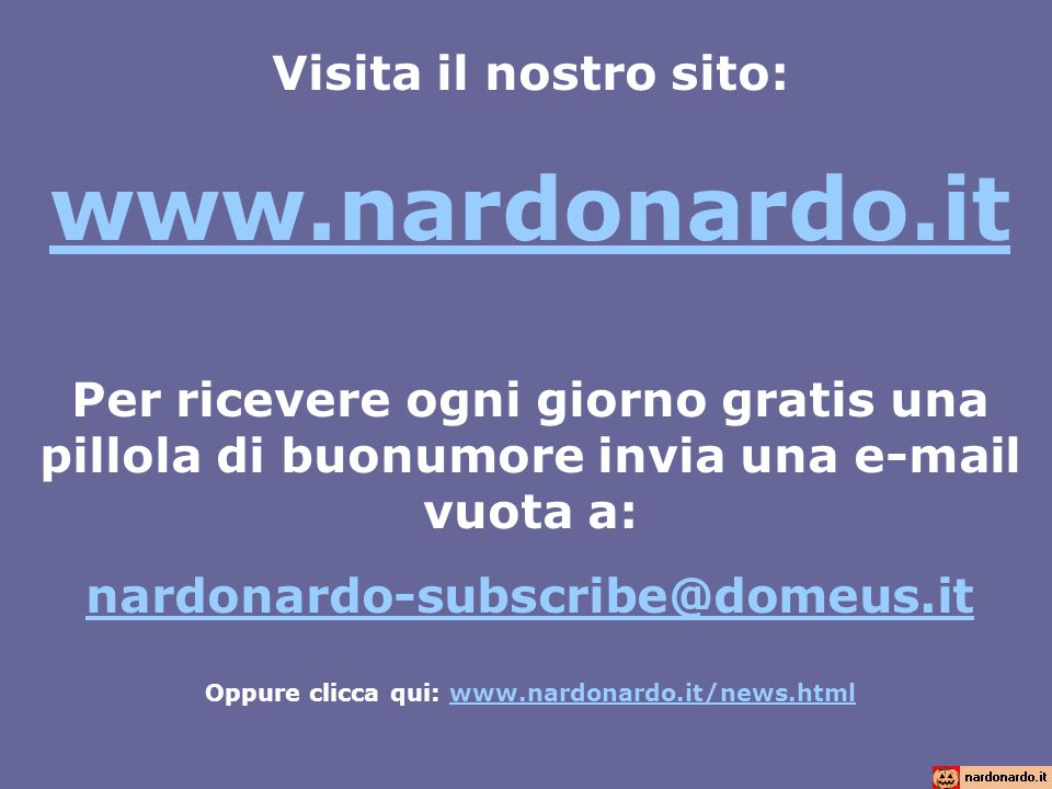 Oppure clicca qui: www.nardonardo.it/news.html