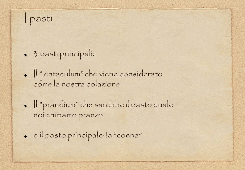 I pasti 3 pasti principali: