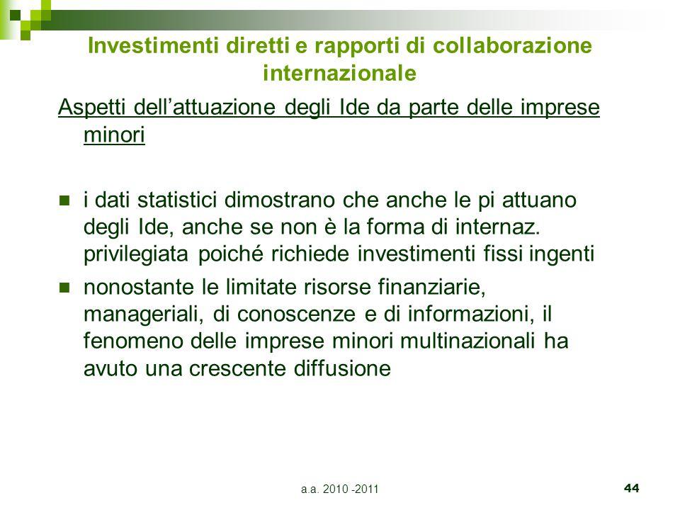 Investimenti diretti e rapporti di collaborazione internazionale