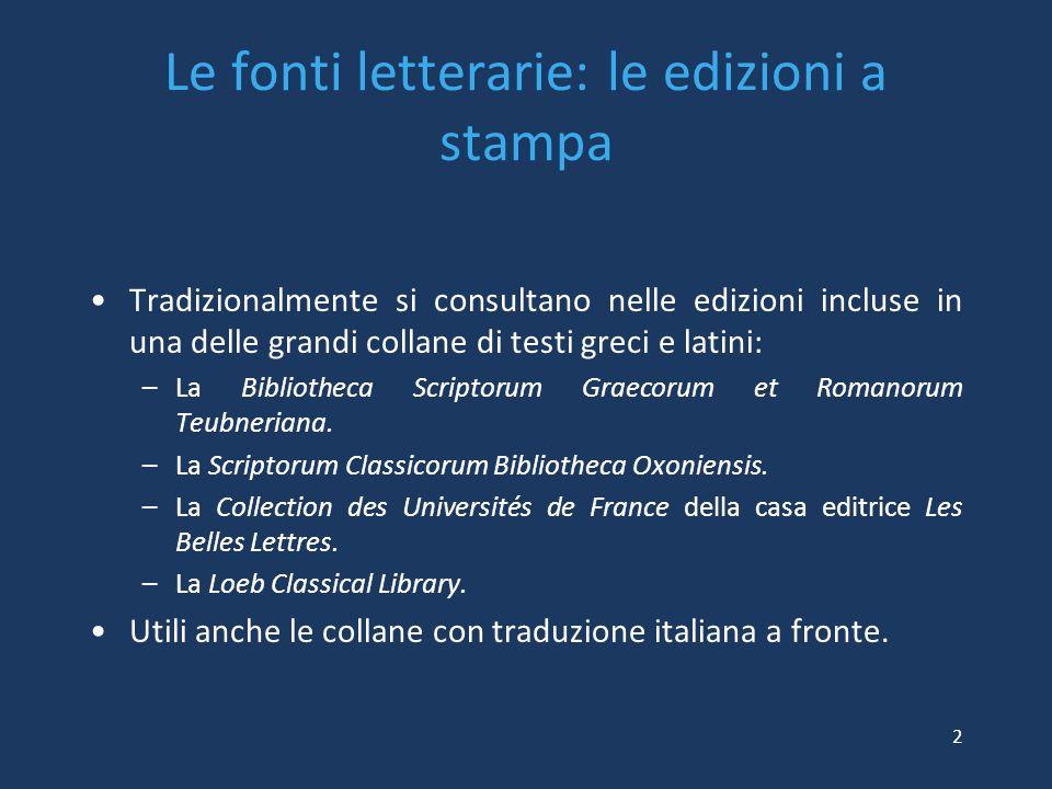 Le fonti letterarie: le edizioni a stampa