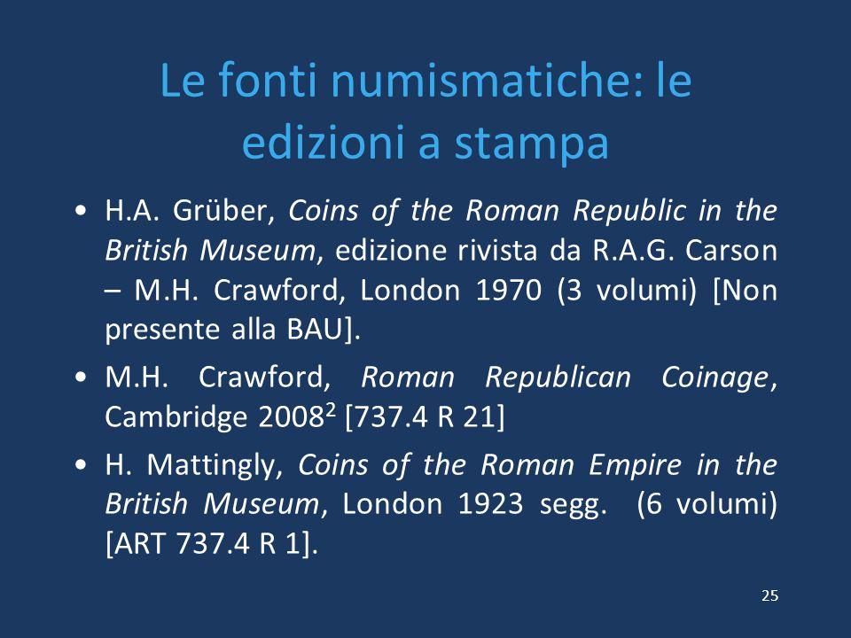 Le fonti numismatiche: le edizioni a stampa