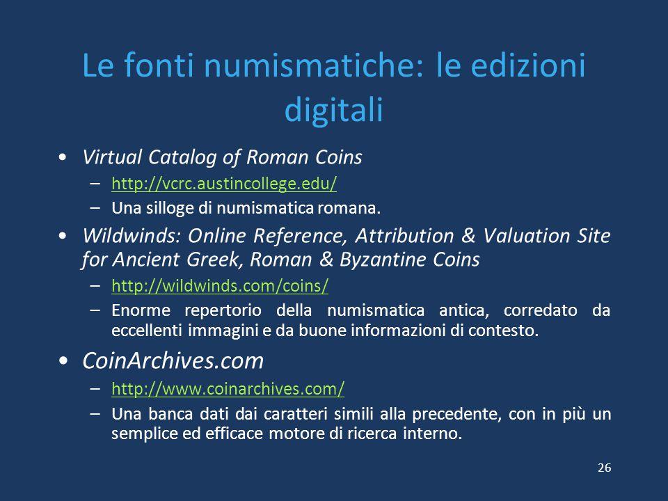 Le fonti numismatiche: le edizioni digitali