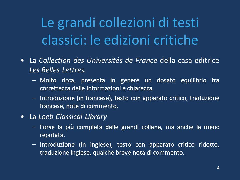 Le grandi collezioni di testi classici: le edizioni critiche