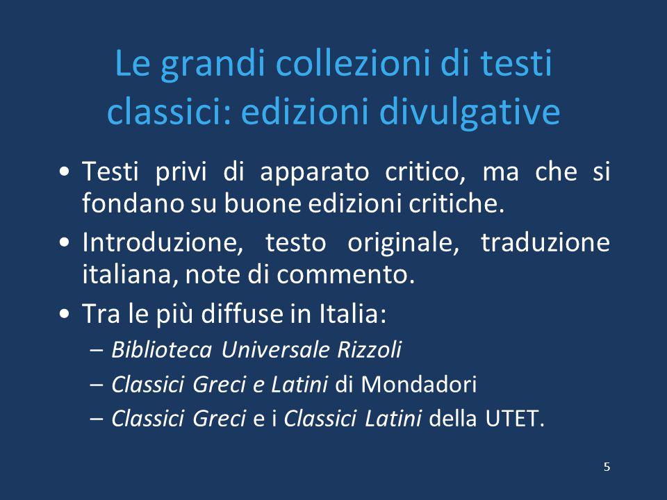 Le grandi collezioni di testi classici: edizioni divulgative