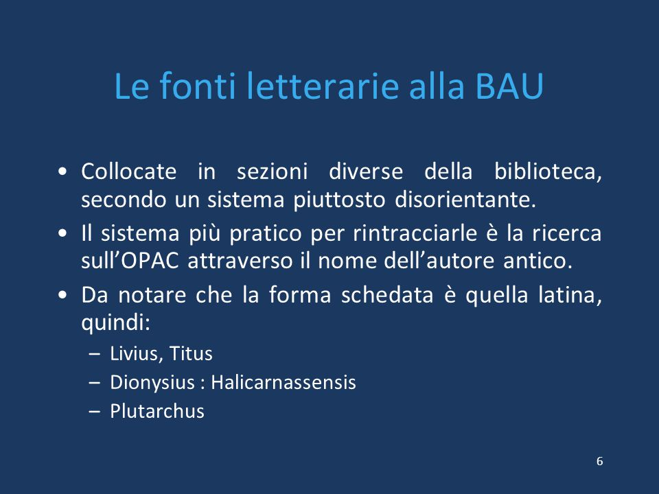 Le fonti letterarie alla BAU