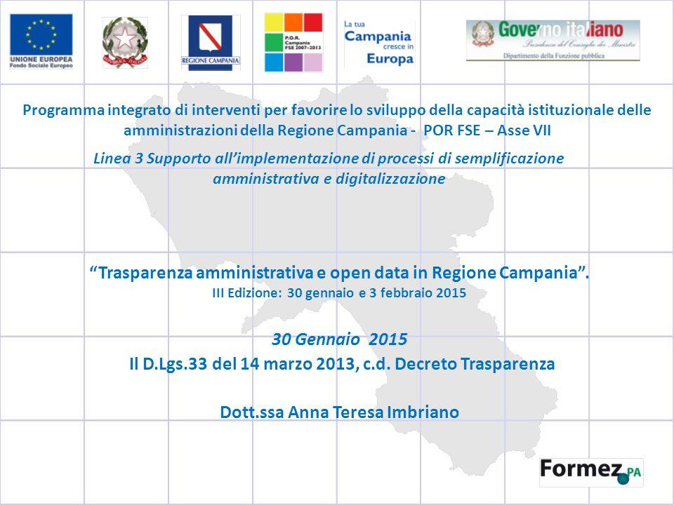 Trasparenza amministrativa e open data in Regione Campania .