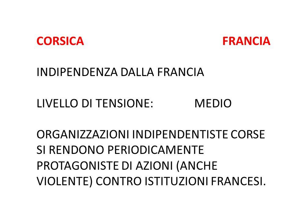 CORSICA FRANCIA INDIPENDENZA DALLA FRANCIA. LIVELLO DI TENSIONE: MEDIO.