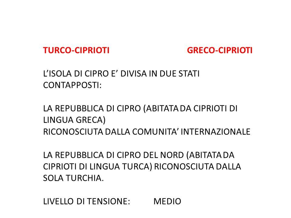 TURCO-CIPRIOTI GRECO-CIPRIOTI